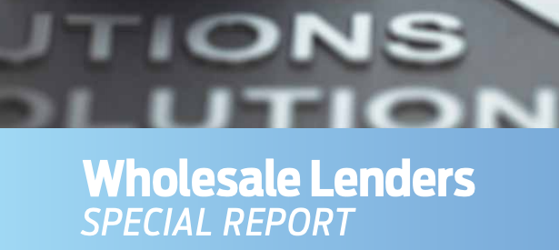 Wholesale Lenders Special Report