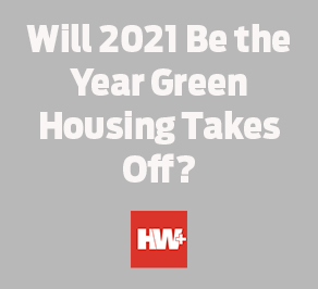 Will-2021-Be-the-Year-Green-Housing-Takes-Off_