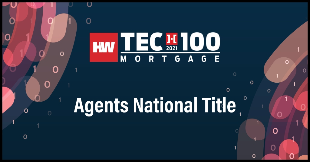 Agents National Title-2021 Tech100 winners-mortgage