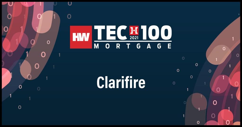 Clarifire-2021 Tech100 winners-mortgage