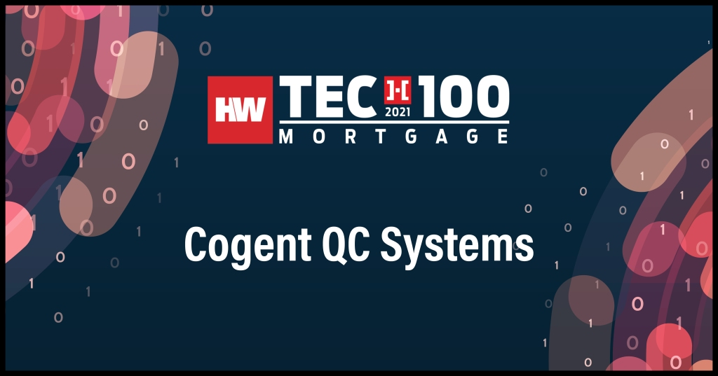 Cogent QC Systems-2021 Tech100 winners-mortgage