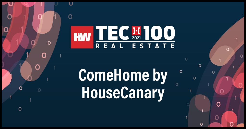ComeHome by HouseCanary-2021 Tech100 winners -Real Estate