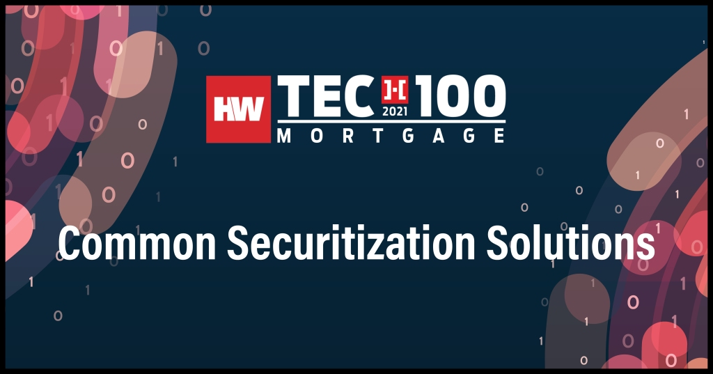 Common Securitization Solutions-2021 Tech100 winners-mortgage