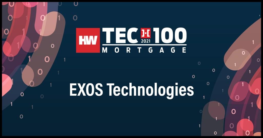 EXOS Technologies-2021 Tech100 winners-mortgage