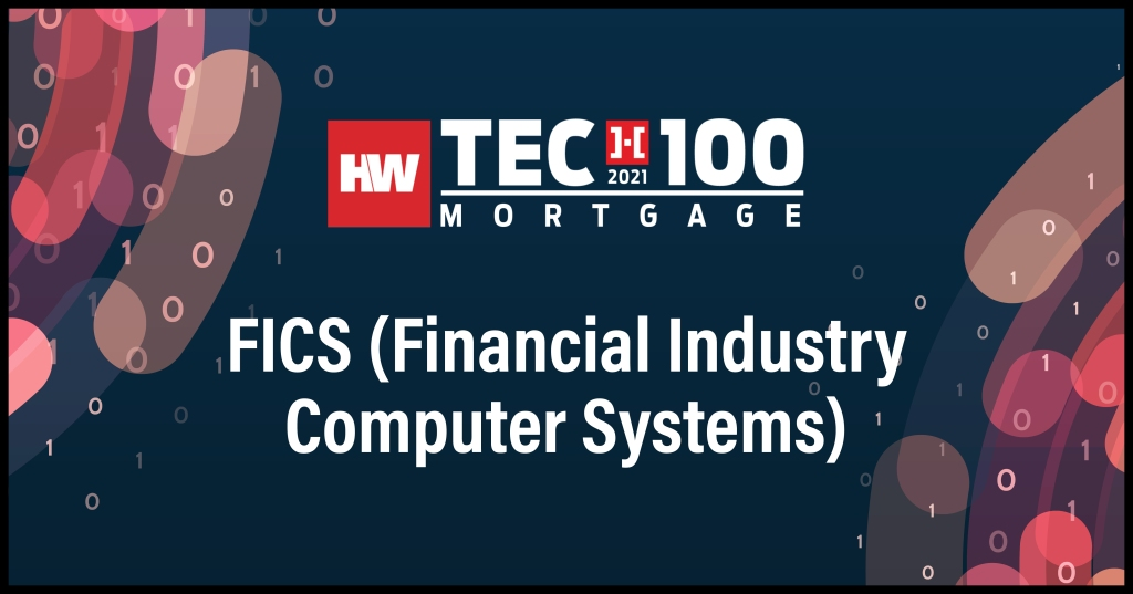 FICS (Financial Industry Computer Systems)-2021 Tech100 winners-mortgage