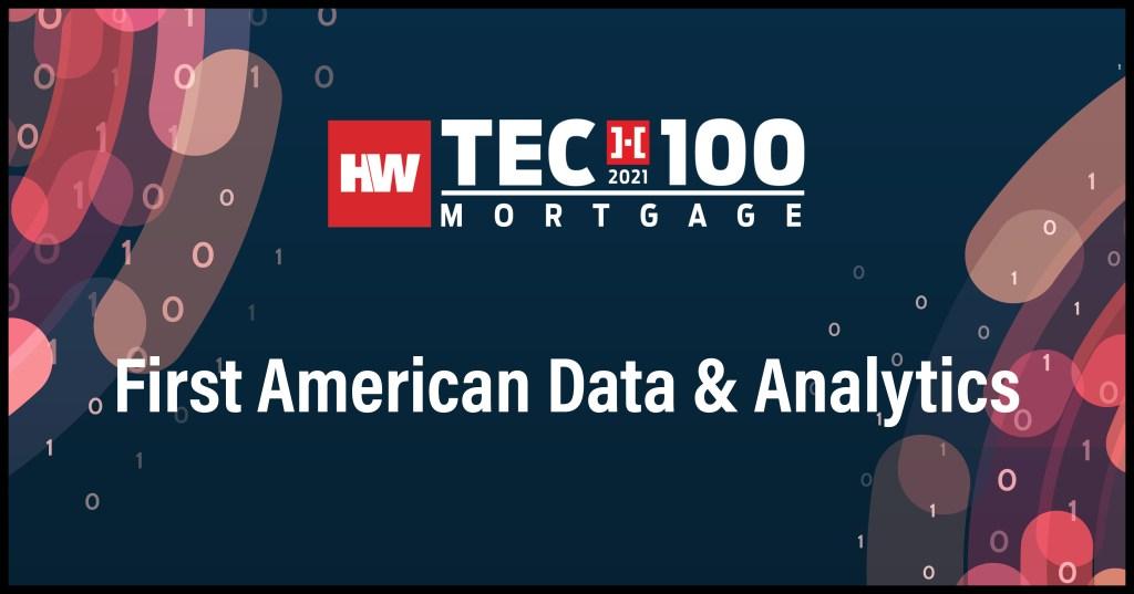 First American Data & Analytics-2021 Tech100 winners-mortgage