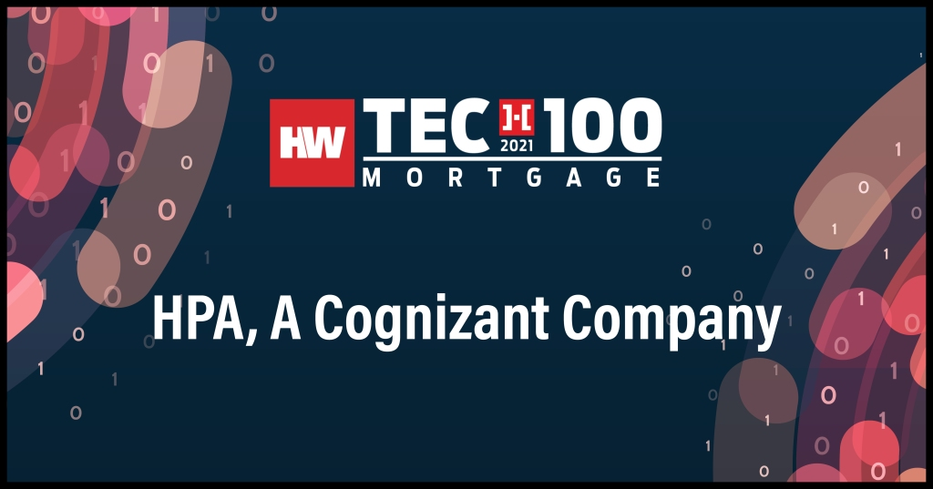 HPA, A Cognizant Company-2021 Tech100 winners-mortgage