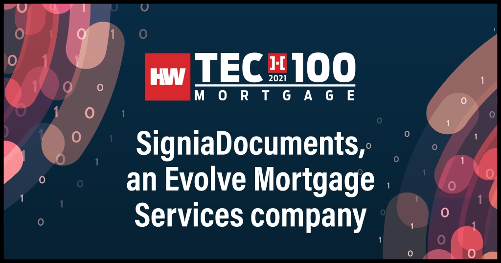 SigniaDocuments, an Evolve Mortgage Services company-2021 Tech100 winners-mortgage