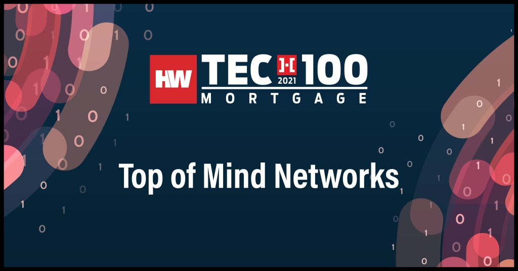 Top of Mind Networks-2021 Tech100 winners-mortgage