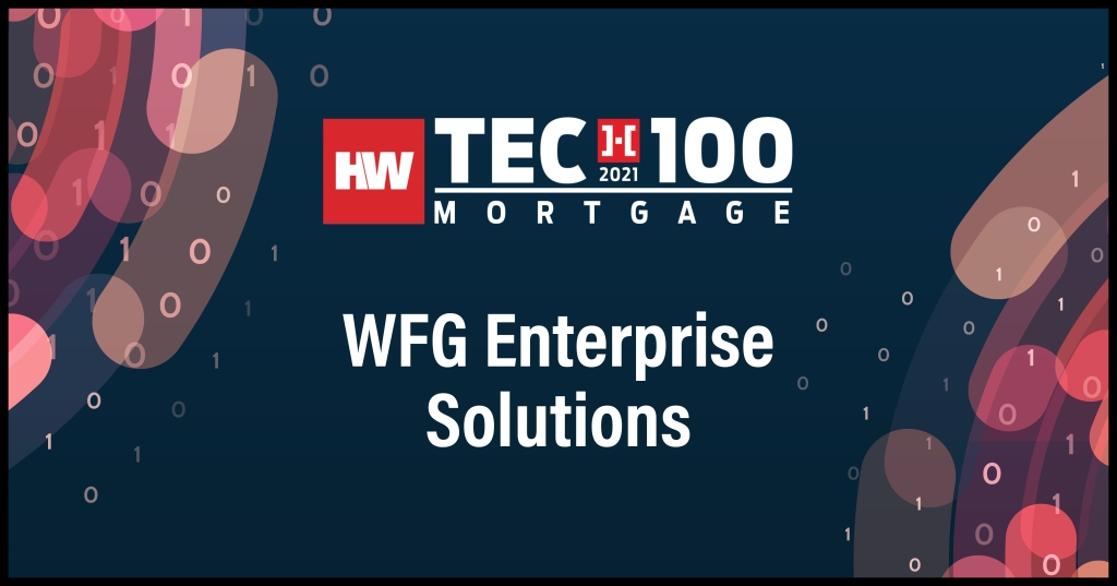 WFG Enterprise Solutions-2021 Tech100 winners-mortgage