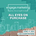 engage.marketing event: All eyes on purchase