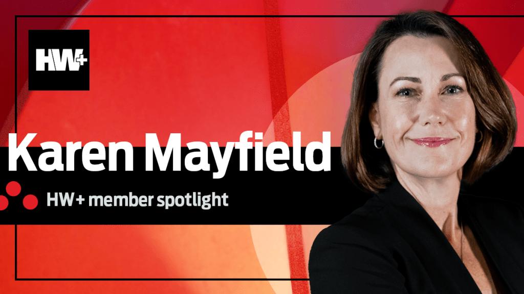 HW+ Member Spotlight: Karen Mayfield